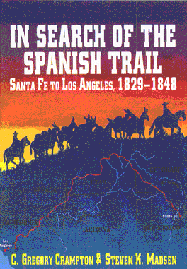 In Search of the Old Spanish Trail